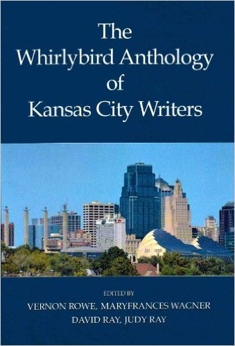 The Whirlybird Anthology of Kansas City Writers