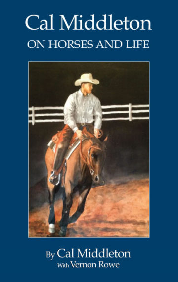 Cal Middleton on Horses and Life